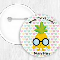 Kawaii Pineapple Themed Button Pin Badge Personalised 58mm Round