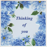 Blue Dahlias Thinking of You Card