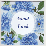 Blue Dahlias Good Luck Card