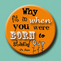 Why Fit In When You Were Born To Stand Out? blank greeting card