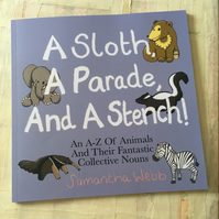 A Sloth, A Parade And A Stench, Animal A-Z