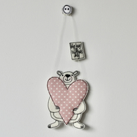 'Big Hug on Mother's Day' Mr Bear is Holding a Heart - Hanging Decoration