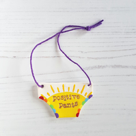 Positive Pants hanging decoration OR Magnet, Hand painted