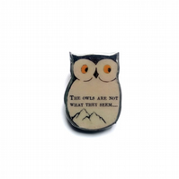 Twin Peaks 'The owls are not what they seem' Owl resin Brooch by EllyMental