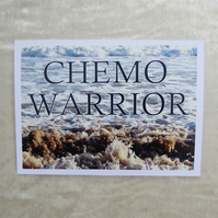 Cancer card.  Chemo card.  Chemo Warrior.