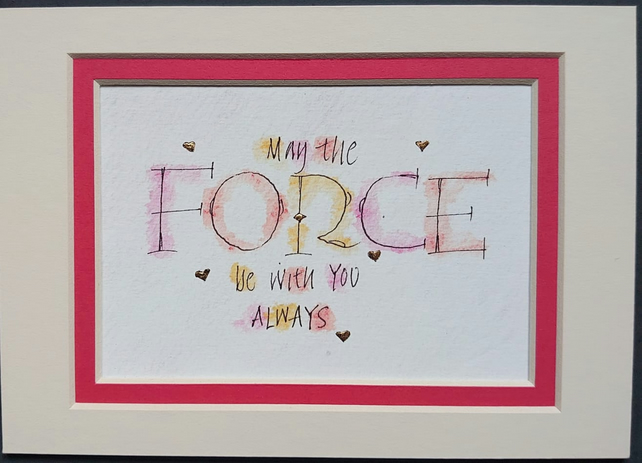 May the Force be with You Star Wars quote printed with 23c gold leaf hearts..