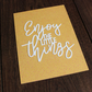 Enjoy The Little Things Paper Cut