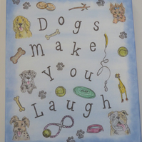 "Hand Made ""Dogs Make You Laugh""  Wall Hanging"
