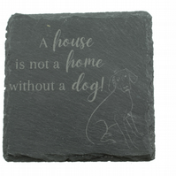 Dog Coaster – 'A house is not a home without a dog!' – German Pointer