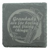 Grandad Coaster - 'Grandad's are for loving and Fixing things'