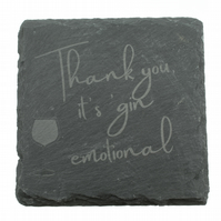 Gin Coaster - 'Thank you, it's gin emotional'
