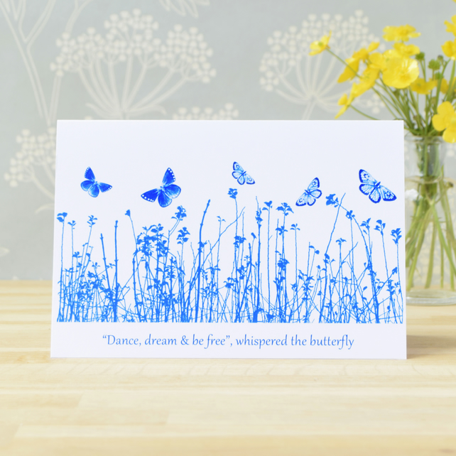 "'""Dance, dream & be free"", whispered the butterfly.' Big Blue Butterfly Card"