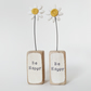 Clay Daisy in an Oak Wood Block 'Be Happy'