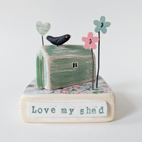 Garden Shed with Heart, Flowers and Blackbird 'Love my Shed'