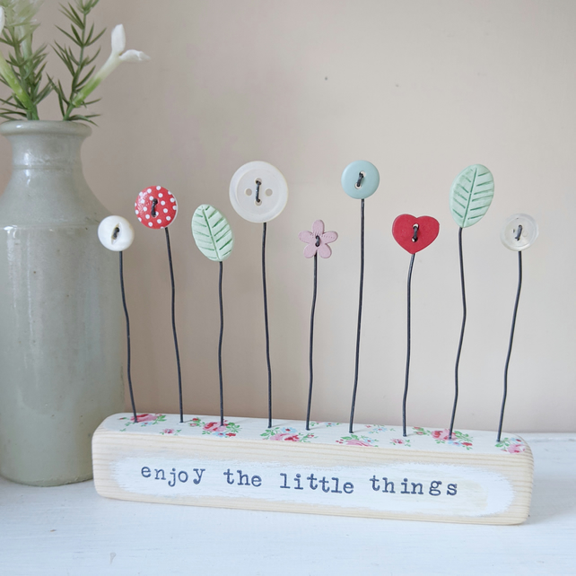 Button and Clay Flower Garden in a Floral Block 'Enjoy the little things'