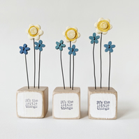 Clay Flower in a Wood Block 'It's the little things'