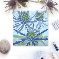 Blue Eryngium card - seaside flower, thistle, for gardeners
