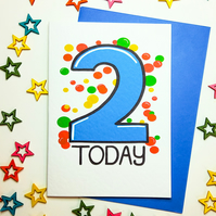 2 TWO TODAY Birthday Card in blue for TWO Year Old Baby Son Nephew Grandson
