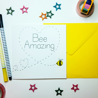 BEE AMAZING congratulations card - Inspirational - New Job - New Start - Exams