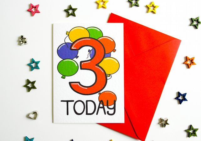 Three 3 Today Birthday Card for Boy or Girl with bright colourful balloons