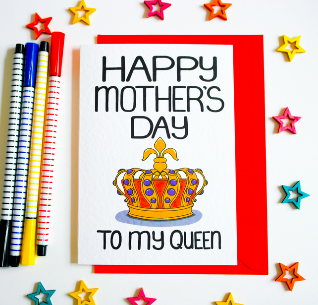 Happy Mother's Day To My Queen Mother's Day Card, Mum, Stepmum, Nanny, Granny