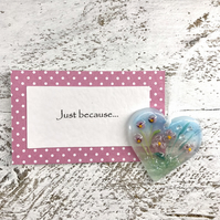 Just because... Meadow Glass Heart with personal message