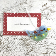 Just because... Meadow Glass Bird with personal message
