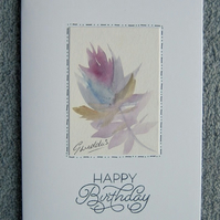 hand painted original Birthday card ( ref F 284)
