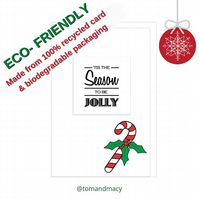 Christmas Card 'Tis The Season To Be Jolly' Candy Cane, Eco Friendly Card