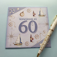 Male age 60 nautical 60th birthday card 5x5 boats,compass lifebelt shipswheel
