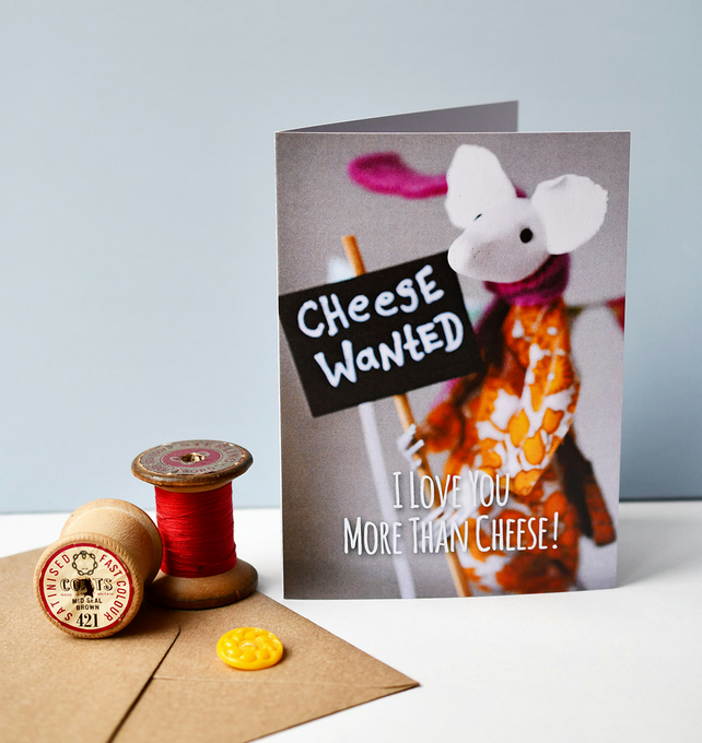 Kathryn Ashcroft 'I Love You More Than Cheese' card
