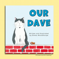 Our Dave - A Rhyming Children's Picture Book by Emma Woodthorpe
