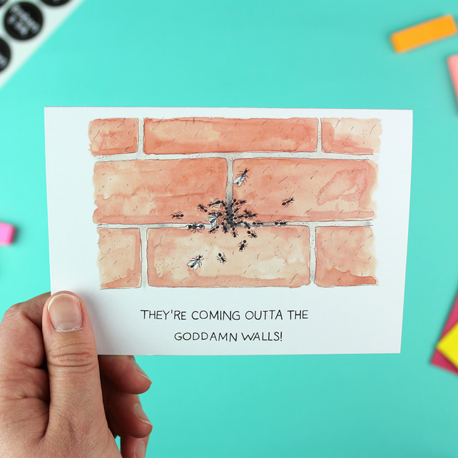 They're Coming Outta the Goddamn Walls! Movie Quote Illustration - A6 Card