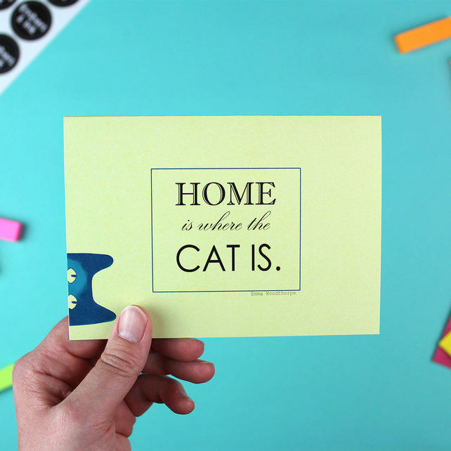 Home is Where the Cat is - A6 Greetings Card with Envelope