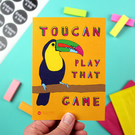 Toucan Play That Game A6 Art Print