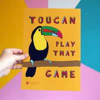 Toucan Play That Game A4 Poster