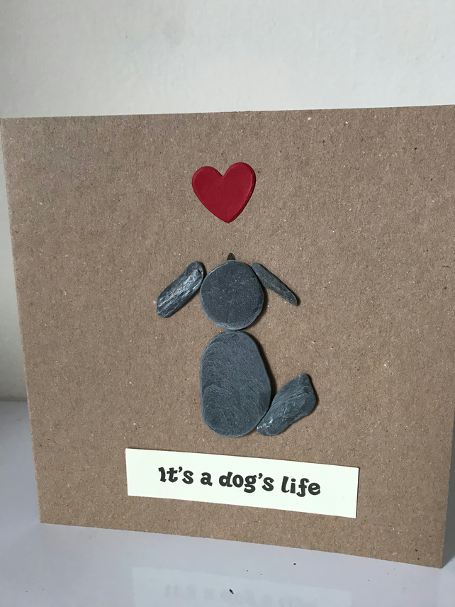 Pebble Art Dogs Life Greetings Card