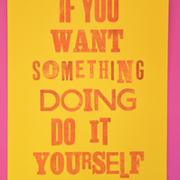 If You Want Something Doing...Yellow Letterpress print by Jo Brown home office