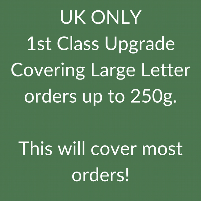 1st Class Postage Upgrade - UK Customers Only