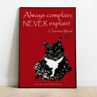 Cats 'Never Explain' poster . Funny cat print . International & US sizes
