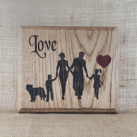 Love Family - Laser Engraved Oak Plaque
