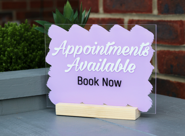 Acrylic Sign 'Appointments Available' for retail shop beauty salon, spa, dentist