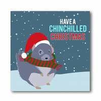 'Have a Chinchilled Christmas' Chinchilla Christmas Card