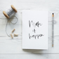 Make it Happen, handcrafted quote notebook
