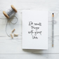 Do Small Things with Great Love, handcrafted quote notebook