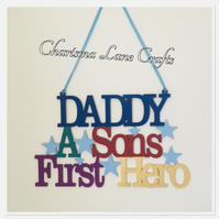 Handmade Daddy Hero Sign