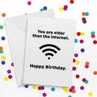 Older Than the Internet Funny Birthday Card