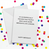 Scientifically Proven Funny Birthday Card