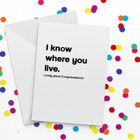I Know Funny New Home Card