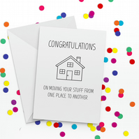 One Place to Another Funny New Home Card